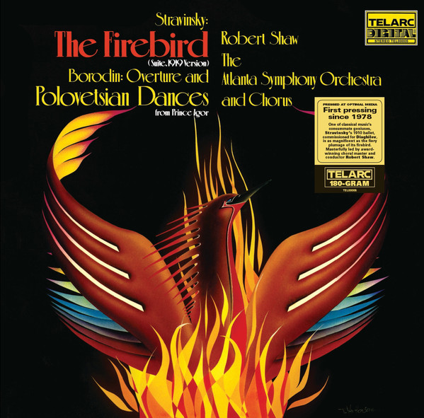 679)Stravinsky & Borodin - Firebird Suite & Polovetsian Dances: Robert Shaw (DMM 180g LP)
