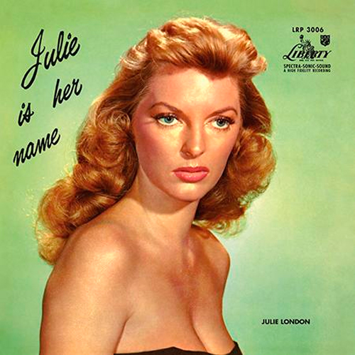 707)Julie London - Julie Is Her Name (200g 45rpm 2LP) 2019