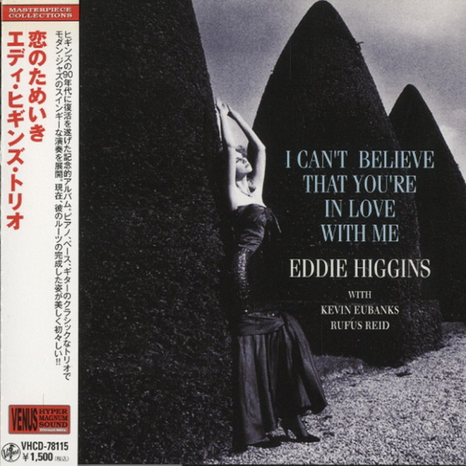 669)Eddie Higgins Trio - I Can't Believe That You're In Love With Me (Japan Mini-LP CD)