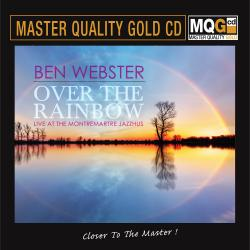 986)Ben Webster - Over the Rainbow - Live at the Montremartre Jazzhus (MQGCD) 2019