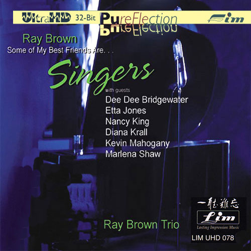 532)Ray Brown - Some of My Best Friends Are...Singers (UltraHD 32bit CD)