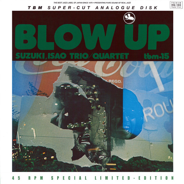 115)Isao Suzuki Trio - Blow Up (180g 45rpm 2LP)